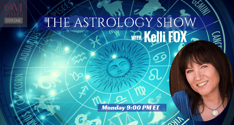 The Astrology Show OMTimes Radio